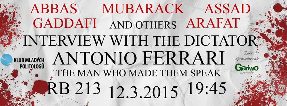 Interview with the dictator – Antonio Ferrari
