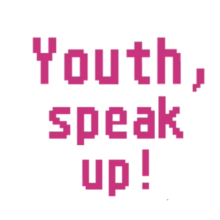 Youth, Speak Up!